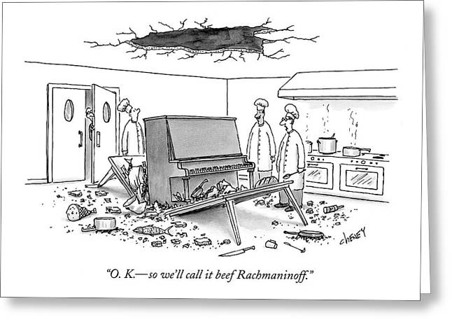 O. K. - So We'll Call It Beef Rachmaninoff Greeting Card