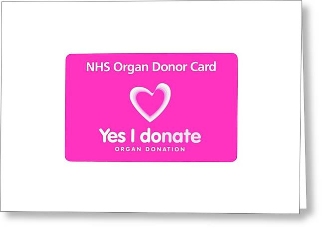 Organ Donor Card Greeting Card by Cordelia Molloy