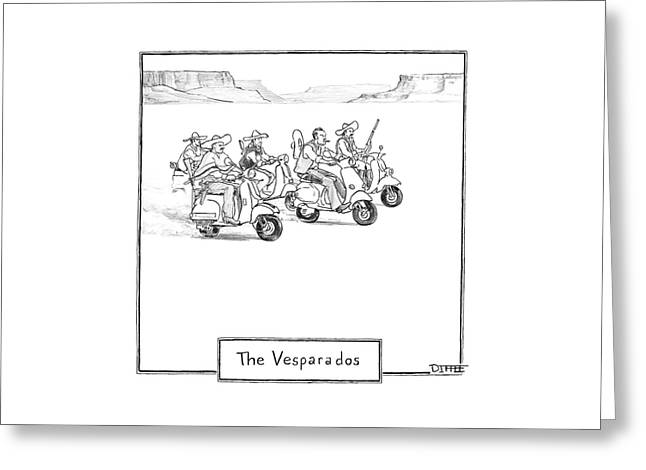 The Vesparados Greeting Card