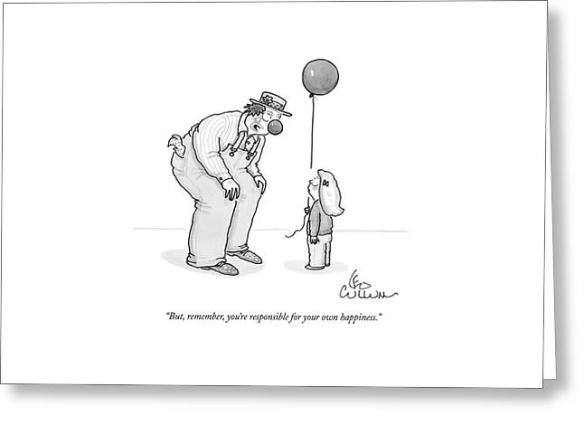 But, Remember, You're Responsible For Your Own Greeting Card by Leo Cullum