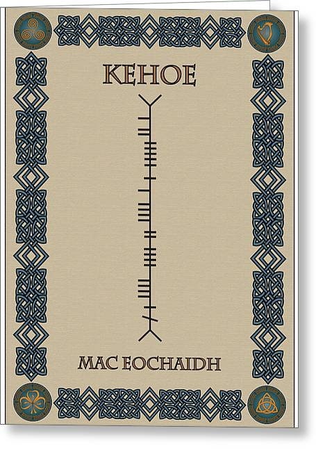 Greeting Card featuring the digital art Kehoe Written In Ogham by Ireland Calling