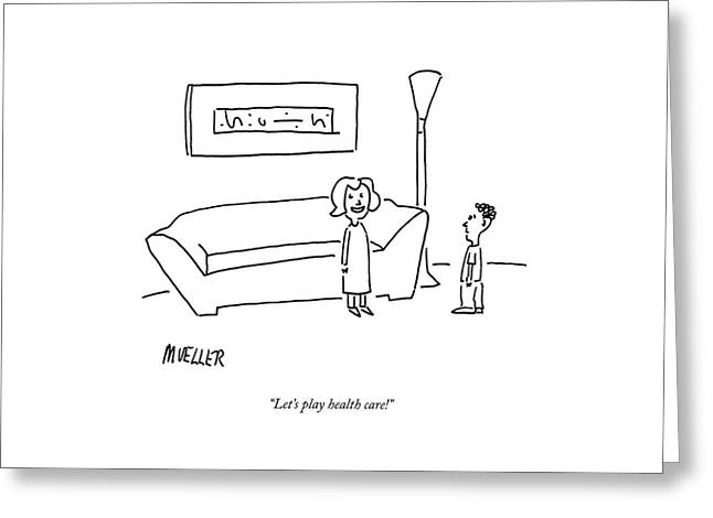 Let's Play Health Care! Greeting Card
