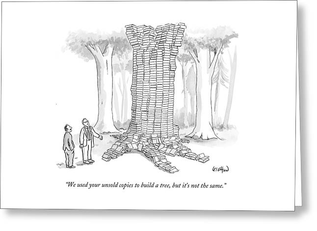 We Used Your Unsold Copies To Build A Tree Greeting Card