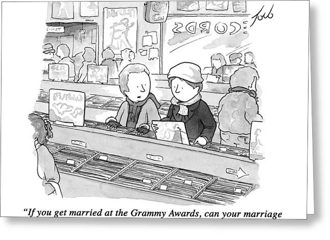 If You Get Married At The Grammy Awards Greeting Card
