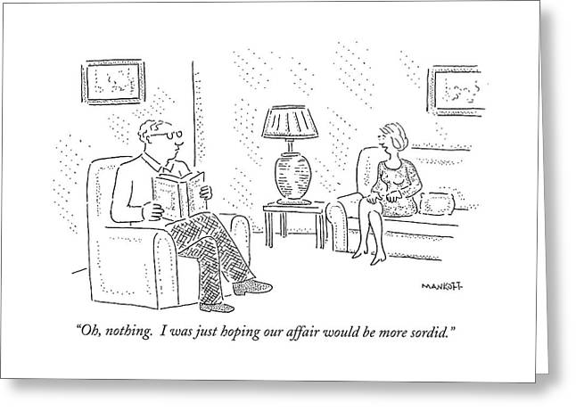 Oh, Nothing.  I Was Just Hoping Our Affair Greeting Card