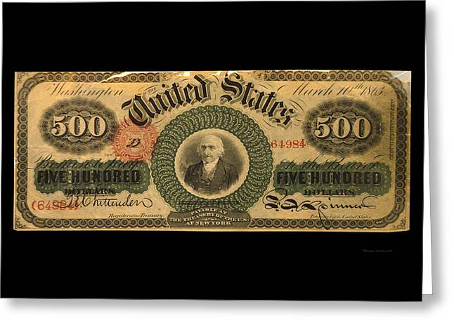500 Dollar Us Currency New York Bill Greeting Card by Thomas Woolworth