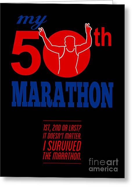 50th Marathon Race Poster  Greeting Card by Aloysius Patrimonio