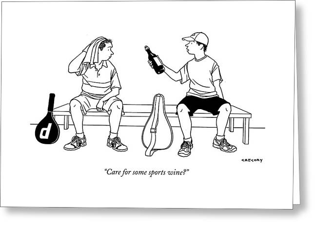 Care For Some Sports Wine? Greeting Card