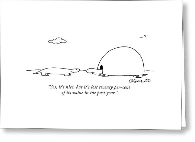 Yes, It's Nice, But It's Lost Twenty Per-cent Greeting Card by Charles Barsotti