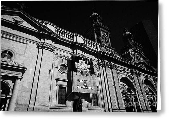 Santiago Metropolitan Cathedral Chile Greeting Card by Joe Fox