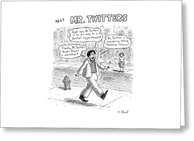 Captionless. meet Mr. Twitters Greeting Card