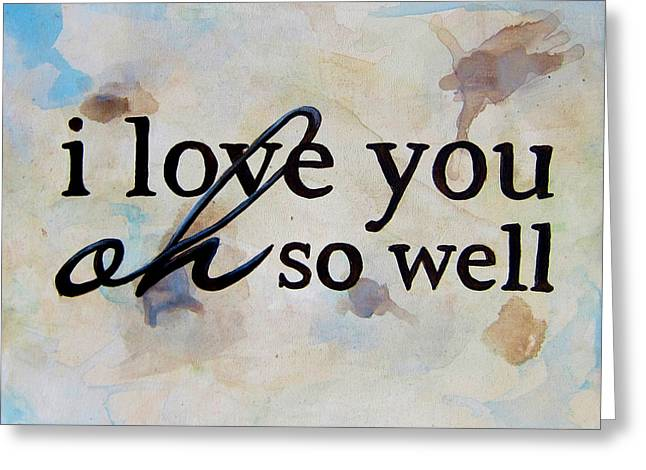 9x12 I Love You Oh So Well Greeting Card