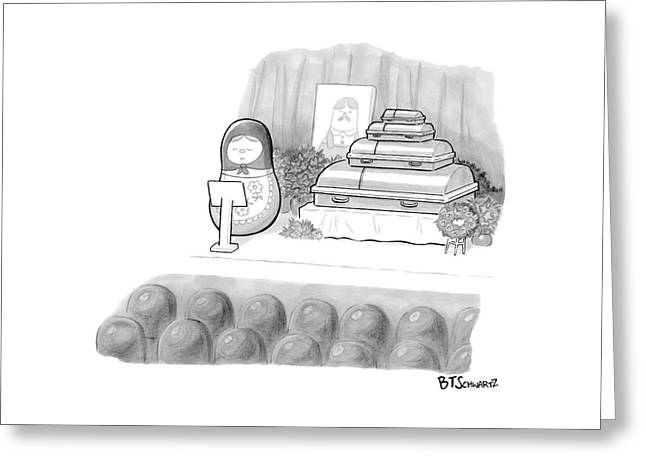 A Babushka Doll Gives The Eulogy For Another Greeting Card