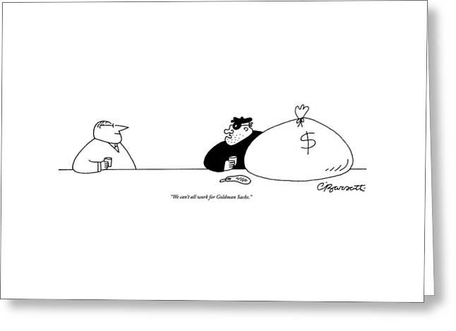 A Bank Robber With A Sack Of Money Addresses Greeting Card by Charles Barsotti