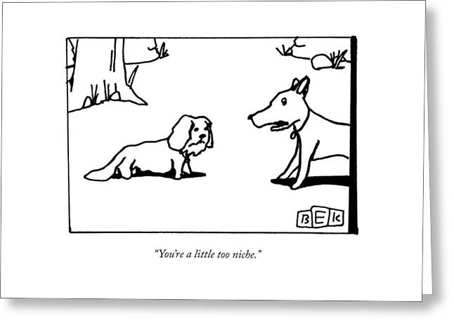 A Big Dog Says To A Smaller Dog Greeting Card