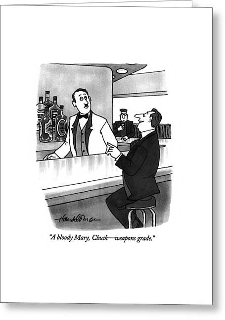 A Bloody Mary Greeting Card by J.B. Handelsman