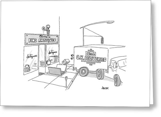 A Box From A Truck Labeled Stan's O.k. Deliveries Greeting Card by Jack Ziegler