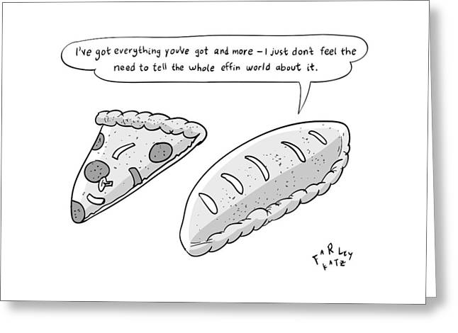 A Calzone Says To A Pizza Slice Greeting Card