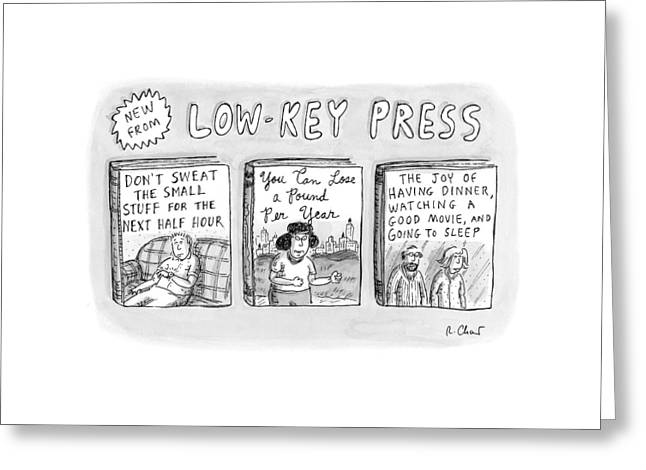 A Catalog From A Publisher Called Low-key Press Greeting Card by Roz Chast