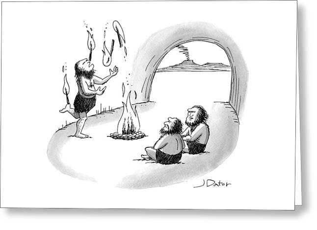 A Cave Person Is Juggling Sticks Of Fire Greeting Card