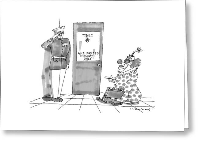 A Clown Is Seen Walking Into A Door Which Says Greeting Card by Michael Crawford