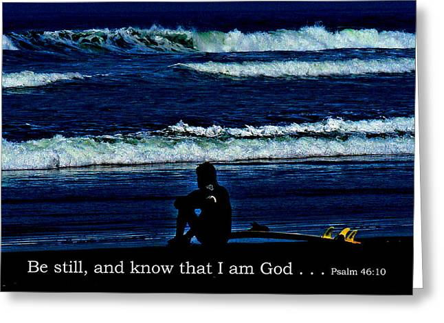 a contemplative surfer  - Psalm 46 - 10 Greeting Card