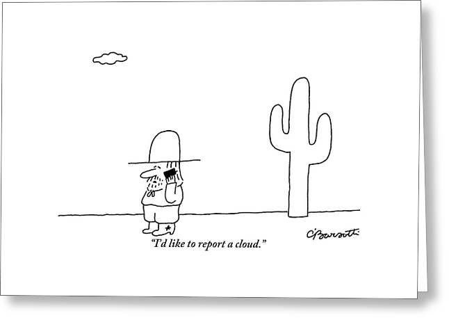A Cowboy Talks On A Cell Phone In A Desert Greeting Card by Charles Barsotti