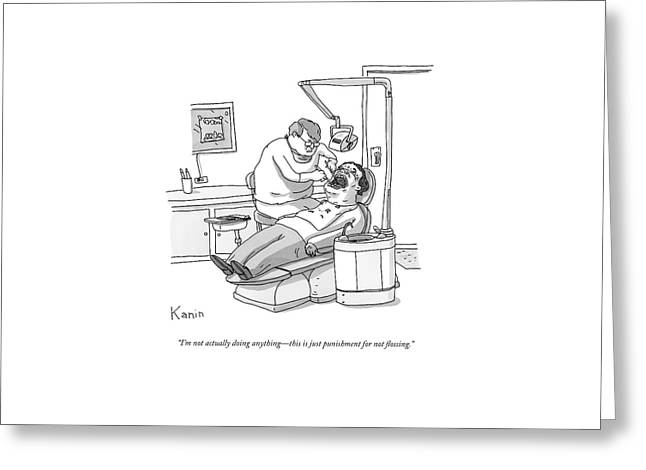 A Dentist Roots Around In A Patient's Mouth Greeting Card