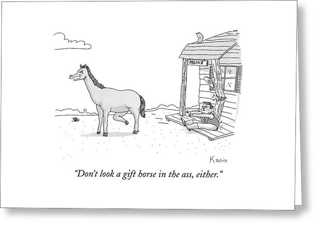 A Disgruntled Horse Has His Rear End Facing Greeting Card by Zachary Kanin