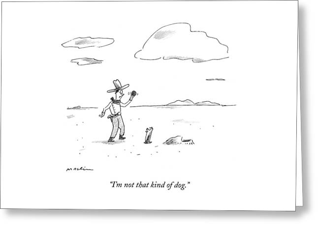 A Dog Refuses To Play Ball With A Cowboy Greeting Card