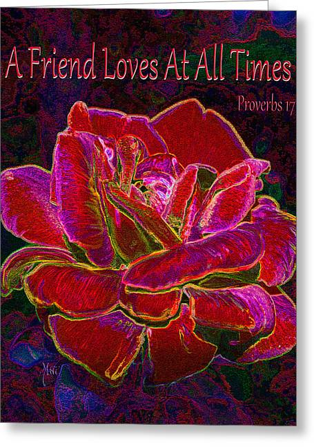 A Friend Loves At All Times Greeting Card
