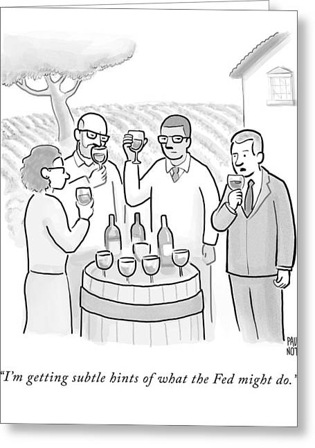 A Group Sample Wine At A Wine Tasting Vineyard Greeting Card
