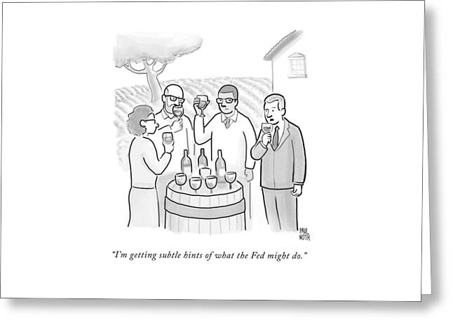 A Group Sample Wine At A Wine Tasting Vineyard Greeting Card