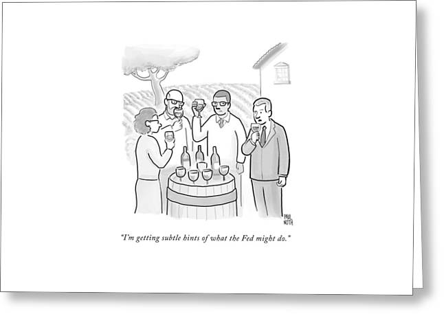 A Group Sample Wine At A Wine Tasting Vineyard Greeting Card by Paul Noth