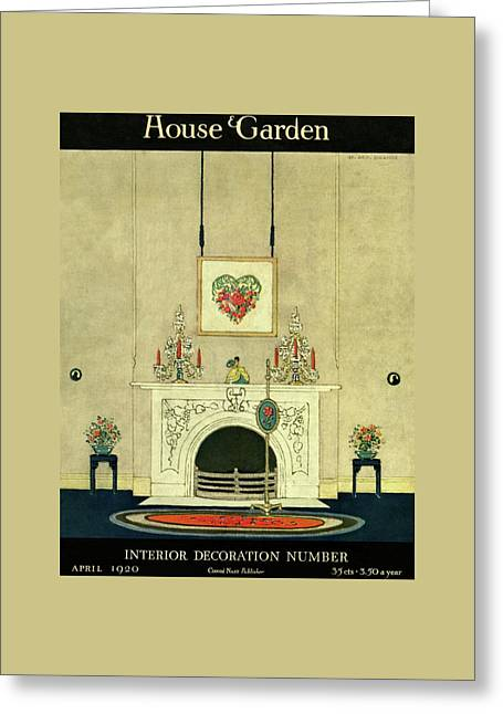 A House And Garden Cover Of A Fireplace Greeting Card by H. George Brandt