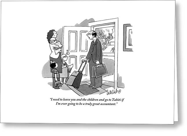 A Husband With Packed Bags Tells His Wife Greeting Card