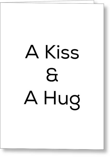 Greeting Card featuring the photograph A Kiss And A Hug by Kim Fearheiley
