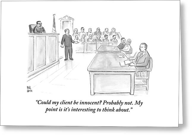 A Lawyer Makes His Case In Front Of A Jury Greeting Card