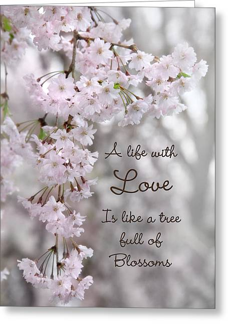 A Life With Love Greeting Card by Lori Deiter