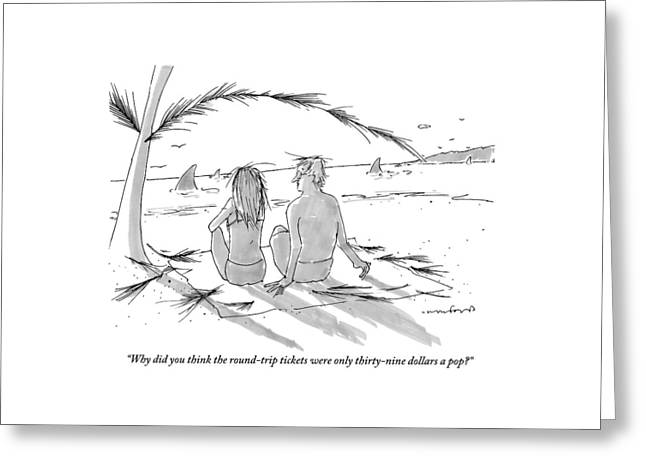 A Man And A Woman Spend A Cheap Vacation Greeting Card by Michael Crawford