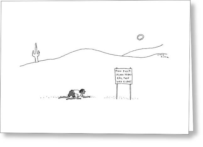 A Man Crawling Through The Desert Nears A Sign Greeting Card