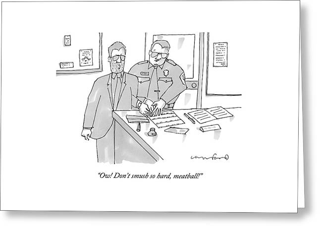 A Man In A Suit Gets Fingerprinted In The Police Greeting Card by Michael Crawford