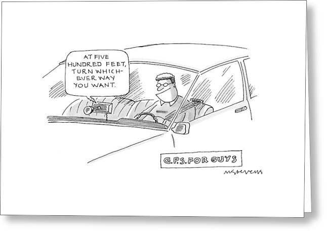 A Man Is Seen Driving In A Car With A Gps Greeting Card by Mick Stevens