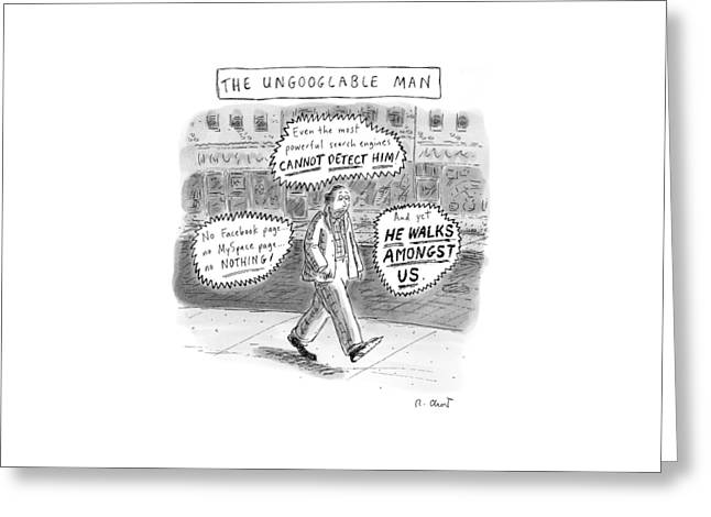 A Man Is Seen Walking Down The Sidewalk With Word Greeting Card by Roz Chast