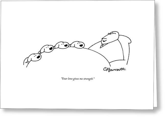 A Man Is Talking To His Dogs Greeting Card by Charles Barsotti
