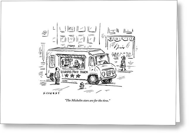 A Man Operating A Food Truck Speaks To A Customer Greeting Card by David Sipress