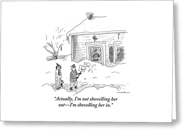 A Man Shoveling Snow Addresses A Person Greeting Card