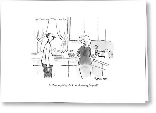 A Man Speaks To A Woman In A Kitchen Greeting Card by Pat Byrnes