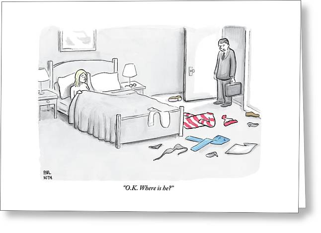 A Man Walks Into A Room To Find His Wife In Bed Greeting Card