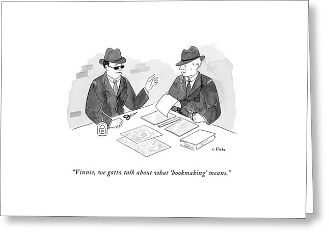 A Mobster Talks To Another Mobster Greeting Card by Emily Flake
